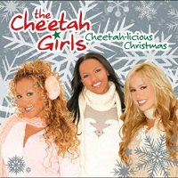 Front cover: The Cheetah Girls - Cheetah Licious Christmas