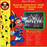 Front cover: Musical Highlights from the Mickey Mouse Club TV Show / Musical Highlights from the Mickey Mouse Club TV Show